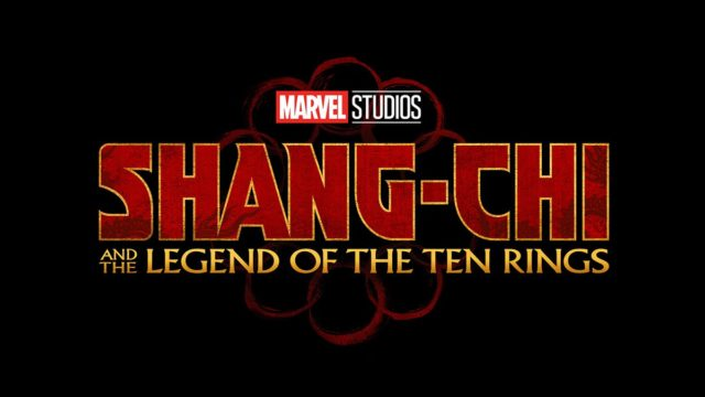 Shang-Chi and the Legend of the Ten Rings / シャンチー・アンド・ザ・レジェンド・オブ・ザ・テン・リングス(原題) (2021.2.12全米公開)