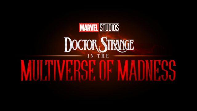 Doctor Strange In The Multiverse Of Madness / ドクター・ストレンジ・イン・ザ・マルチバース・オブ・マッドネス(原題) (2021.5.7全米公開)