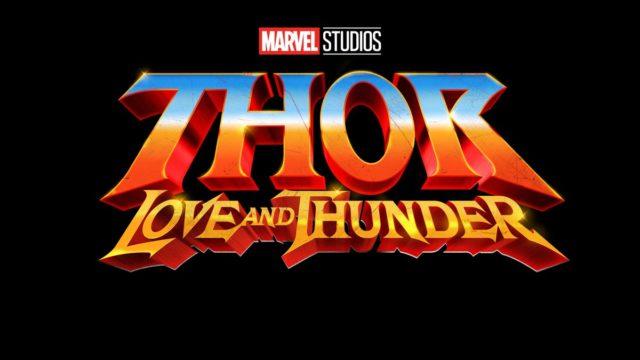 >Thor: Love and Thunder / ソー:ラブ・アンド・サンダー(原題) (2021.11.5公開)